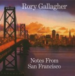 110703 Rory Gallagher Notes_From_San_Francisco.jpg