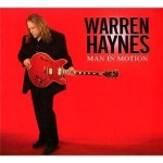Warren Haynes, Man In Motion, rock, soul, blues, allman brothers, gov't mule,